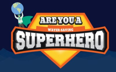 Are You a Water-Saving Superhero?